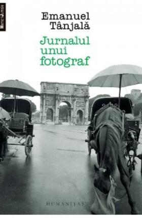 emanuel tanjala jurnalul unui fotograf